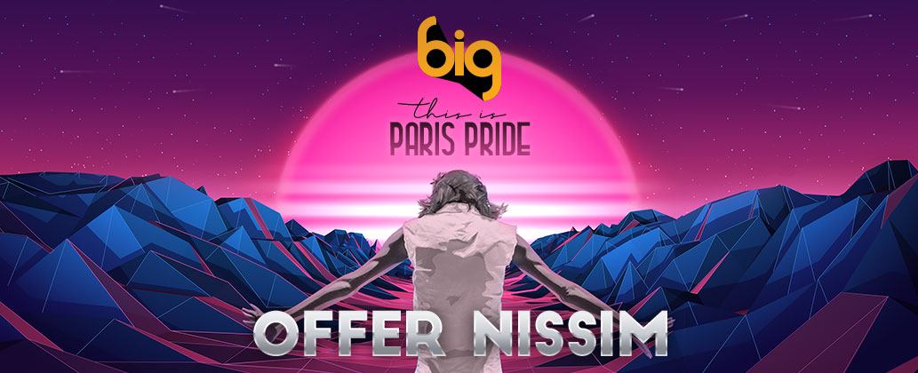 Offer Nissim - This is Paris Pride 2019